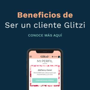 ¿Porqué Ser cliente Glitzi es Genial