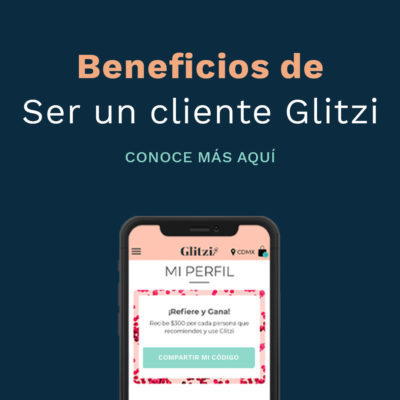 ¿Porqué Ser cliente Glitzi es Genial?