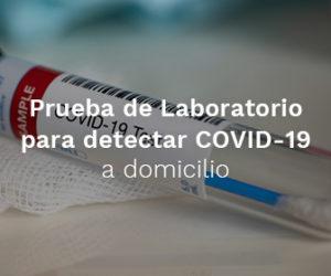 prueba de laboratorio para detectar coronavirus COVID-19